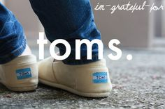 life is better in a pair of TOMS