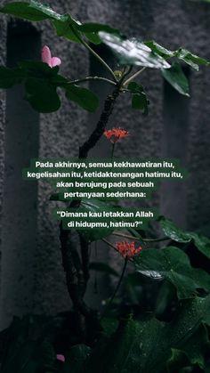18 Ideas quotes indonesia islam allah for 2019 Text Quotes, Book Quotes, Words Quotes, Life Quotes, Qoutes, Hadith Quotes, Muslim Quotes, Quran Quotes, Allah Quotes