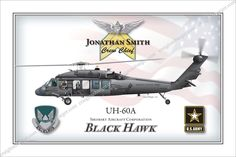 Black Hawk 12x18 Fully Personalized: $45 www.custommilitaryart.com