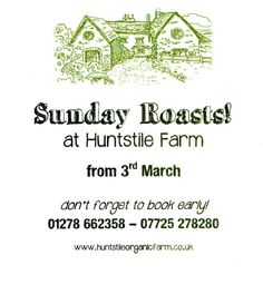 Sunday Lunches at Huntstile Organic Farm in Somerset from 3rd March 2013 http://www.huntstileorganicfarm.co.uk/about-us/our-cafe/