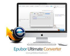 [مکینتاش] دانلود Epubor Ultimate Converter v3.0.8.27 MacOSX - نرم افزار تبدیل کتاب و فایل های متنی به EPUB