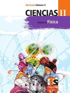 Ciencias 2o. Grado Volumen II