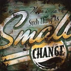 """Rodney White """"Small Change"""" by Rodney White Vintage Advertisement on Wrapped Canvas Size: Canvas Size, Canvas Art, Framed Art, Wall Art, Wall Decor, White Prints, Retro Ads, Small Changes, Stretched Canvas Prints"""