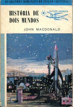 Colecção Argonauta: nº 44 - História de Dois Mundos - Lima de Freitas
