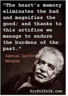 """The heart's memory..."" Gabriel Garcia Marquez -- RIP 1927-2014"