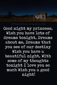 Good night poems for her, good night my princess, wish you have lots of dreams tonight, dreams about me, dreams that you see of our destiny wish you have a Good Night Msg, Good Night Love Quotes, Beautiful Good Night Images, Good Night I Love You, Romantic Good Night, Some Good Quotes, Good Night Messages, Good Night Wishes, Night Quotes
