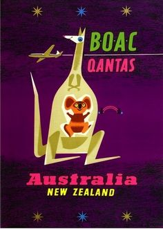 Australia & New Zealand - destination advert by the BOAC (BA) Qantas alliance. Used in Europe and GB in late early Australian Airlines, New Zealand Destinations, Posters Australia, Travel Icon, Travel Brochure, Vintage Travel Posters, British Airline, Holiday Posters, Europe