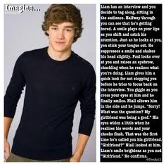 Cute imagine........ What boy would you date and why? I would date Liam because he seems like he would be a great boyfriend or even husband.