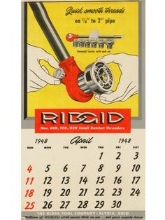 RIDGID - providing efficiency, safety and reliability since This is how the RIDGID calendar looked like in April, but 68 years ago! Vintage Stuff, Vintage Ads, Ridgid Tools, Plumbing, Safety, Calendar, Commercial, Advertising, Security Guard