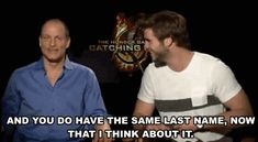 """Woody Harrelson Only Recently Realized That Liam Hemsworth And Chris Hemsworth Are Brothers"" XD"