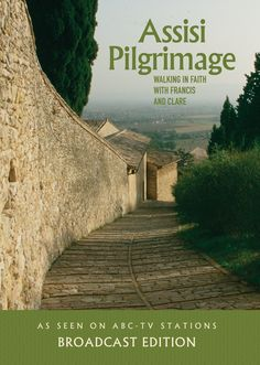 Assisi Pilgrimage (Broadcast Edition)