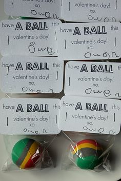 """great idea for a Valentine gift from little boys. """"Have a ball this Valentine's Day"""""""