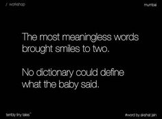 No dictionary could define what the baby said. No dictionary could define what the baby said. Story Quotes, New Quotes, Lyric Quotes, Family Quotes, Bible Quotes, Love Quotes, Funny Quotes, Inspirational Quotes, R M Drake