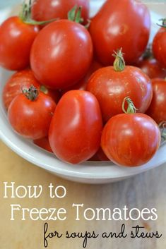 How to Freeze Tomatoes for Sauces and Soups is part of Freezing tomatoes This is my easy peasy way to freeze tomatoes It& only a few steps and it makes adding tomatoes to soups, stews and sauce so - Freezing Tomatoes, Freezing Vegetables, Freezing Fruit, Fruits And Veggies, Storing Tomatoes, Preserving Tomatoes, Preserving Food, Fresh Vegetables, Homemade Tomato Juice