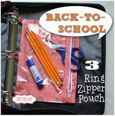 Back-to-School 3-ring zipper pouches — Sew Can She | Free Daily Sewing Tutorials