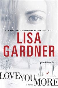 'Love You More: A Novel' by Lisa Gardner ---- One question, a split-second decision, and Brian Darby lies dead on the kitchen floor. His wife, state police trooper Tessa Leoni, cla. Who Do You Love, Love You More, My Love, Good Books, Books To Read, My Books, Lisa Gardner Books, Thriller Books, Book Authors