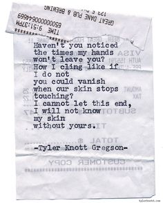 Typewriter Series #1008 by Tyler Knott Gregson *It's official, my book, Chasers of the Light, is out! You can order it through Amazon, Barnes and Noble, IndieBound , Books-A-Million , Paper Source or Anthropologie *