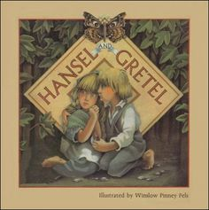 "Winslow Pinney Pels, ""Hansel and Gretel""."