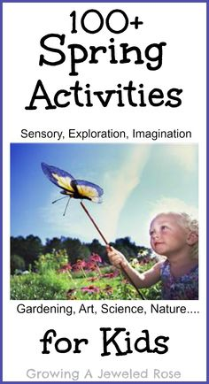 Growing A Jeweled Rose: Spring Activities for Kids -- great sensory activities as well! Spring Activities, Sensory Activities, Craft Activities For Kids, Educational Activities, Preschool Activities, Kids Crafts, Outdoor Activities, Exercise Activities, Nature Activities