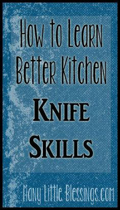 How to Learn Better Kitchen Knife Skills