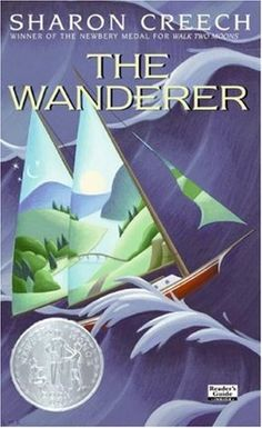 The Wanderer / Sharon Creech ; drawings by David Diaz. Newbery Award, Newbery Medal, New Books, Books To Read, Sharon Creech, Middle School Books, Vanz, English Reading, Reading Challenge