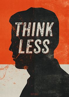 Think less.  Sometimes you have to slow down to speed up.