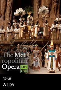The Metropolitan Opera Presents Aida LIVE - December 15