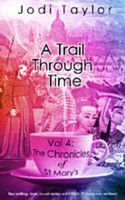 36. A Trail Through Time (The Chronicles of St Mary's, #4) As usually, Jodi Taylor doesn't disappoint.