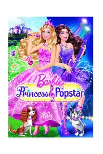 Barbie: The Princess & the Popstar.