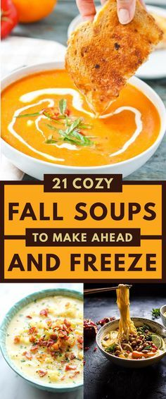21 Cozy Fall Soups- to make ahead and freeze. Great recipes for fall meal planning.