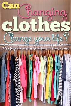 Can your clothes change the way others look at you and how you look at them.  Come find out what I learned after changing my clothes for 30 days.
