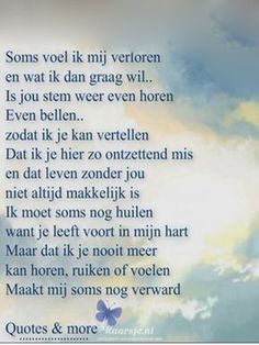 E-mail - ineke blom - Outlook I Miss My Dad, I Miss You, Love You, Sign Quotes, Me Quotes, Loosing Someone, Dutch Quotes, Verse, In Loving Memory