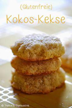 Patce's Patisserie: Glutenfreie Kokos-Kekse [Cookies ohne Mehl]