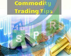 4 Major Successful Tips for Commodity Market #SaiProficient  Read More:-   http://www.saiproficientblog.com/2015/12/4-major-successful-tips-for-commodity.html
