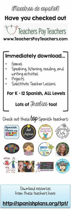 Spanish Teachers on TeachersPayTeachers. Looking for great resources for your Spanish class, check out these awesome TpT sellers. Click the image for links to their stores.