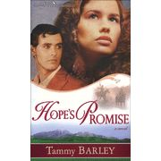 Hope's Promise by Tammy Barley