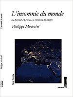 Les Livres de Philosophie: Philippe Machetel : L'insomnie du monde. De Ricoeur à Lévinas, la nécessité de l'autre