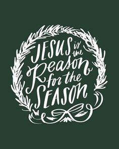 The Holiday Aisle Hand-lettered text 'Jesus is the Reason for the Season' with a wreath illustration on a forest green background. Format: Wrapped Canvas, Size: H x W x D Christmas Bible Verses, Christmas Quotes, Christmas Signs, Christmas Lockscreen, Christmas Phone Wallpaper, Christian Christmas Cards, Christmas Card Images, Christian Pictures, Christmas Aesthetic