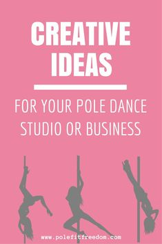 Creative ideas for your pole dance studio or business #PoleDance #PoleFitness #PoleDancing #Fitness