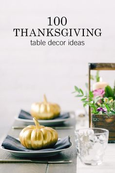 Make your Thanksgiving table more stylish this year with these 100 Thanksgiving table décor ideas. Scroll through and get inspired!