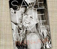 Modern Save the Date--this site has a bunch of photo save-the-date ideas