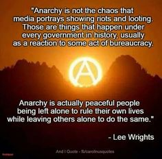 Anarchy is order.