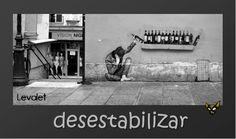 Zarampagalegando: Dicionario visual. Desestabilizar