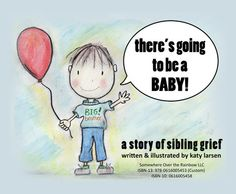 there's going to be a BABY! a story of sibling grief - Somewhere Over the Rainbow LLC