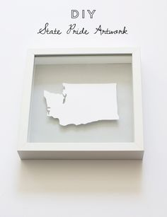 DIY state pride artwork, easy wall art project (would be cool to make ones for the important states in our family)