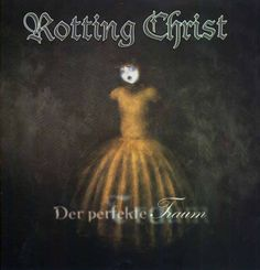 Der Perfekte Traum EP  October 18, 1999 Rotting Christ, Album, Christen, Cover Art, Heavy Metal, Movies, Movie Posters, Heavy Metal Rock, Films