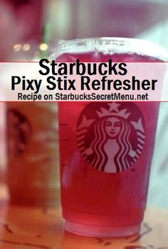 pixy stix refresher:                                        1. Half Passion Tea, Half Valencia Orange  2. Refresher                                                    3. No water                                                     4. No orange slices                                           5. Classic Syrup (2 for a tall, 2 for a grande, 3 for a venti)                                                   6. Raspberry Syrup (1 for a tall, 2 for a grande, 3 for a venti)