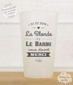 """Reusable and personalized goblet for wedding """"The blonde and the bearded"""" - Goblet """"The blonde and the bearded"""" reusable and personalized with your words, date and colors. Cocktails, Cocktail Recipes, Wedding Cups, Wedding Day, Eco Cup, Ceramic Cafe, Wedding With Kids, Wedding Planner, Wedding Invitations"""