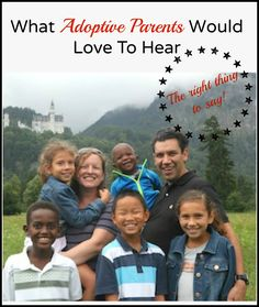 What adoptive Parents would love to hear.