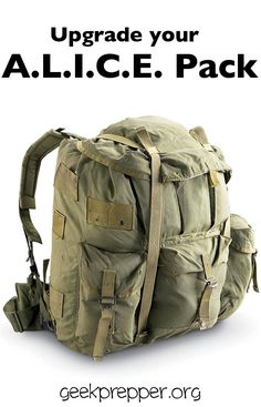 """Upgrade an ALICE pack, making it a comfortable, and time tested, proven platform to utilize for the perfect Bug Out Bag. <a href=""""http://GeekPrepper.org"""" rel=""""nofollow"""" target=""""_blank"""">GeekPrepper.org</a>"""